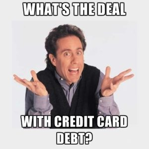 what's the deal with credit card debt?